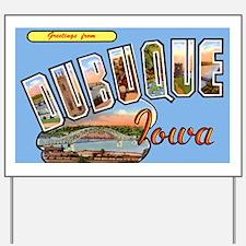 Dubuque Iowa Greetings Yard Sign