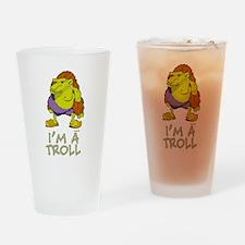 I'm a Troll Drinking Glass