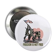 """Freedom Is Not Free 2.25"""" Button"""