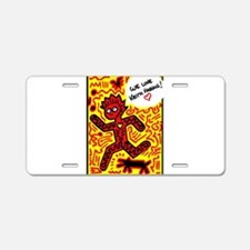 We love Keith Haring Aluminum License Plate