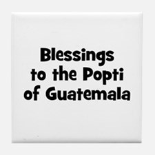 Blessings to the Popti of Gua Tile Coaster