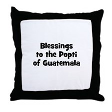 Blessings to the Popti of Gua Throw Pillow