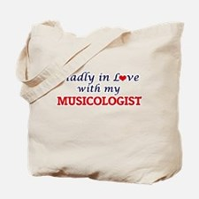 Madly in love with my Musicologist Tote Bag