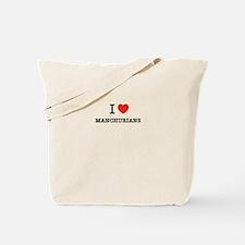 I Love MANCHURIANS Tote Bag