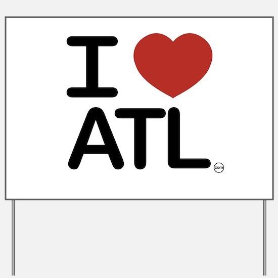 Cute Atlanta Yard Sign