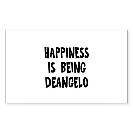 Happiness is being Deangelo Rectangle Sticker
