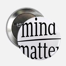 "Mind over Matter Fractional Humor 2.25"" Button"