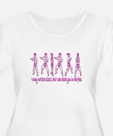 I may not be a size 2, but...Women's Plus T-Shirt