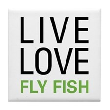Live Love Fly Fish Tile Coaster