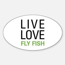 Live Love Fly Fish Sticker (Oval)