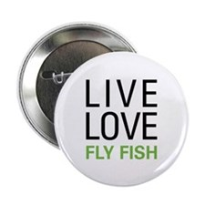 "Live Love Fly Fish 2.25"" Button (10 pack)"