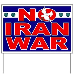 No Iran War Yard Sign