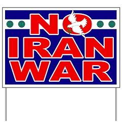 No Iran War Yard Sign