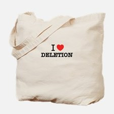 I Love DELETION Tote Bag
