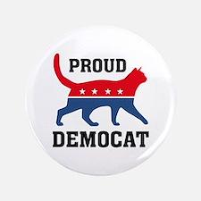 """Proud Democat 3.5"""" Button"""