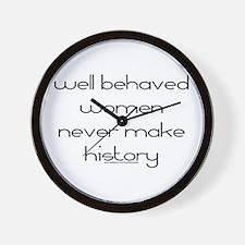 well behaved women never make Wall Clock