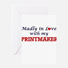 Madly in love with my Printmaker Greeting Cards