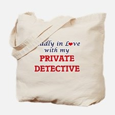 Madly in love with my Private Detective Tote Bag