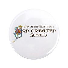 "God Created Somalis 3.5"" Button"