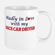 Madly in love with my Race Car Driver Mugs