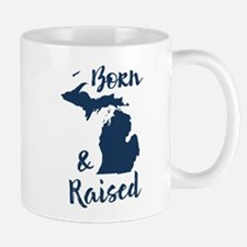 Michigan - Born & Raised Mug
