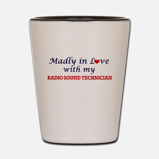 Madly in love with my Radio Sound Techn Shot Glass