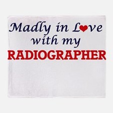 Madly in love with my Radiographer Throw Blanket