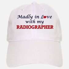Madly in love with my Radiographer Baseball Baseball Cap
