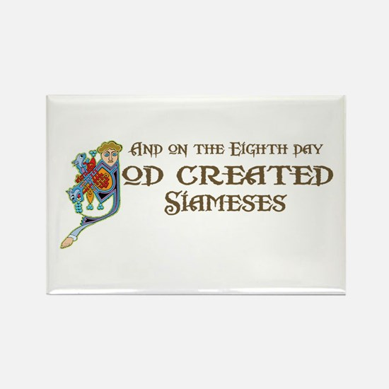 God Created Siameses Rectangle Magnet