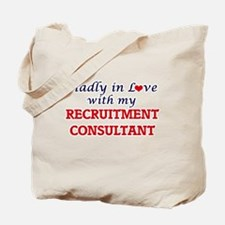 Madly in love with my Recruitment Consult Tote Bag