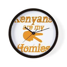 Kenyans are my HOmies Wall Clock
