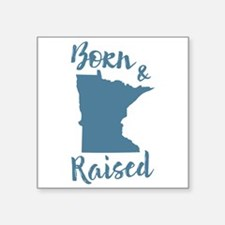 "Minnesota - Born & Raised Square Sticker 3"" x 3"""