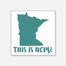 """Minnesota - This Is Home Square Sticker 3"""" x 3"""""""