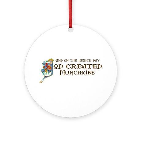 God Created Munchkins Ornament (Round)