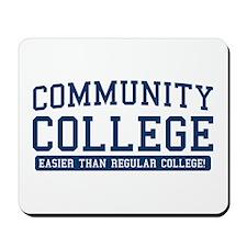 community college. it's easier! Mousepad
