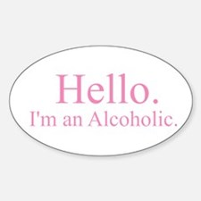 Hello - Alcoholic Pink Decal