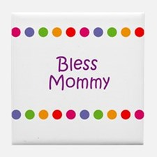 Bless Mommy Tile Coaster