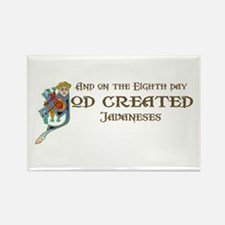 God Created Javaneses Rectangle Magnet