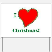 I Love Christmas Heart Yard Sign