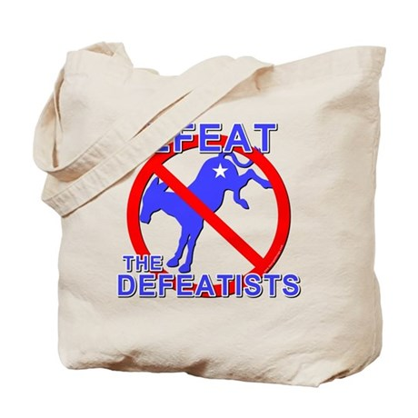 Defeat Defeatist Democrats Tote Bag