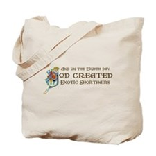 God Created Shorthairs Tote Bag