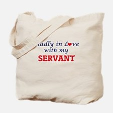 Madly in love with my Servant Tote Bag