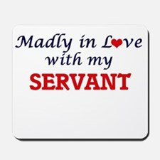 Madly in love with my Servant Mousepad