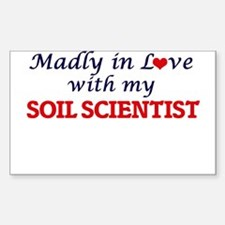 Madly in love with my Soil Scientist Decal