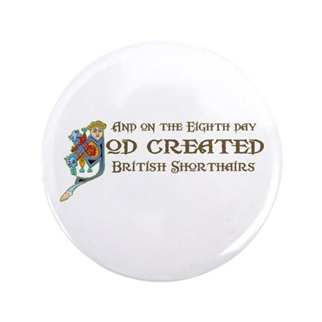 """God Created Shorthairs 3.5"""" Button (100 pack)"""
