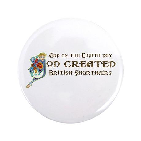 "God Created Shorthairs 3.5"" Button"