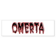 Omerta Bumper Bumper Sticker