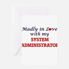 Madly in love with my System Admini Greeting Cards