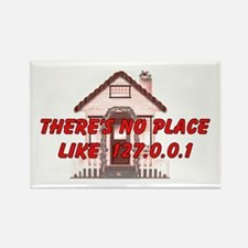 No Place like 127.0.0.1 Rectangle Magnet