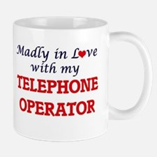 Madly in love with my Telephone Operator Mugs